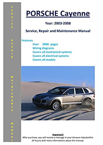 porsche cayenne from 2003 2008 service repair maintenance manual rh amazon com