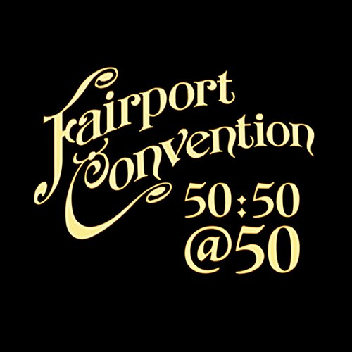 New Block Hero Era - Fairport Convention 50:50@50