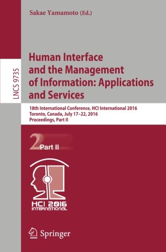 Human Interface and the Management of Information: Applications and Services: 18th International Conference, HCI Interna