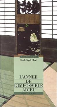 L'année de l'impossible adieu par  Sook Nyul Choi