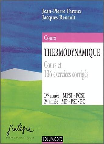 Livre gratuits Thermodynamique : Cours et 136 exercices corrigés : 1re année MPSI, PCSI, 2e année MP, PSI, PC pdf