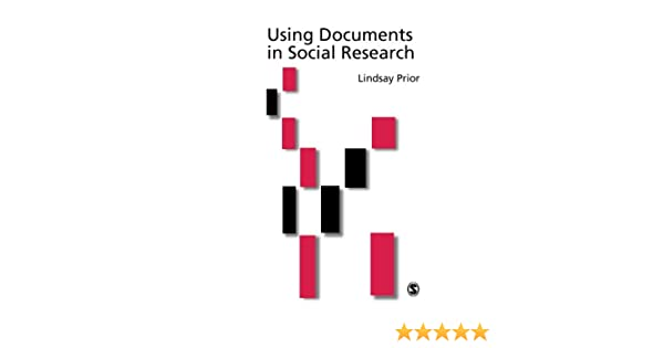 using documents in social research prior lindsay