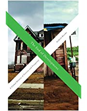 The End of Development: A Global History of Poverty and Prosperity