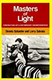 img - for Masters of Light: Conversations with Contemporary Cinematographers by Dennis Schaefer (1985-01-01) book / textbook / text book