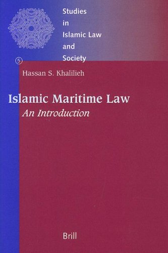 Islamic Maritime Law: An Introduction (Studies in Islamic Law and Society)