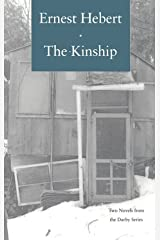 The Kinship: A Little More Than Kin and The Passion of Estelle Jordan―Two Novels from the Darby Series, with a new essay Paperback