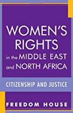 Women's Rights in the Middle East and North Africa: Citizenship and Justice (Freedom in the World)