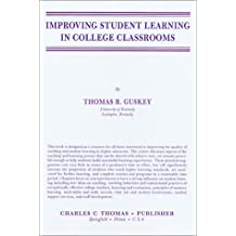 Improving Student Learning in College Classrooms