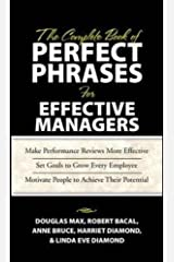 The Complete Book of Perfect Phrases Book for Effective Managers (Perfect Phrases Series) Hardcover