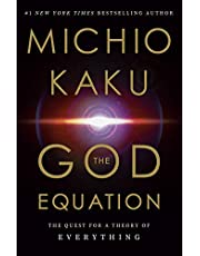 The God Equation: The Quest for a Theory of Everything