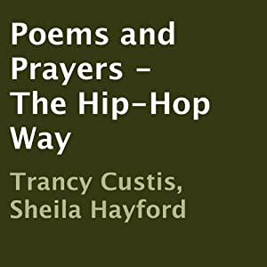 Poems and Prayers - The Hip-Hop Way Audiobook