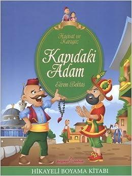 Hacivat Ve Karagoz Hikayeli Boyama Kitabi Kapidaki Adam