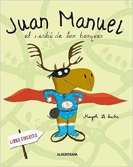 Juan Manuel el caribú de los bosques: Magali Le huche: 9788498682410: Amazon.com: Books
