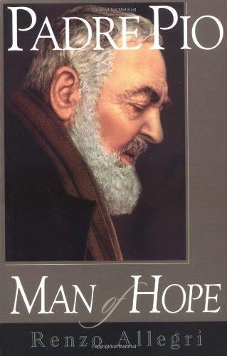 Padre Pio: Man of Hope (Pie Man)