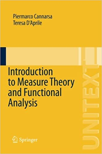 Introduction to Measure Theory and Functional Analysis (UNITEXT)