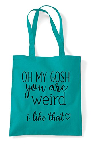 Statement Weird Tote Gosh Like Are My That Oh You Emerald Shopper Bag I I8xqSWzw