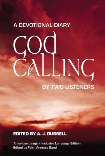 God Calling: by Two Listeners / American Usage-Inclusive Language Edition