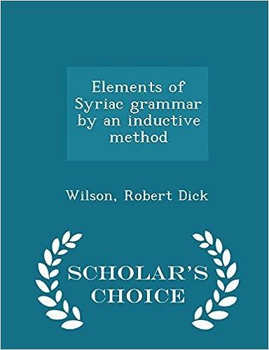 The elements of Syriac grammar  - Scholars Choice Edition