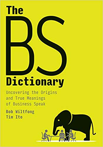 The Bs Dictionary Uncovering The Origins And True Meanings Of