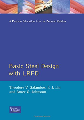 Basic Steel Design With LRFD ()