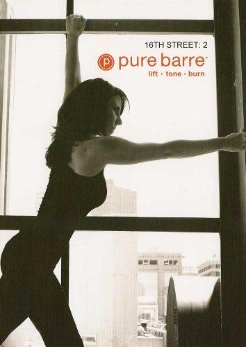 Pure Barre: 16th Street Volume 2 - Lift, Tone and Burn