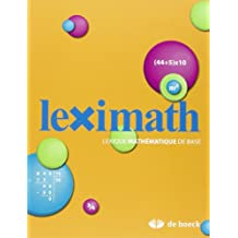 Leximath Lexique Mathematique de Base