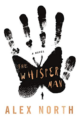 The Whisper Man: A Novel by [North, Alex]