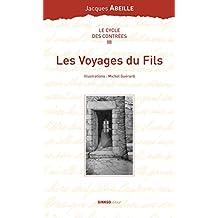 CYCLE DES CONTRÉES (LE) T.03 : LES VOYAGES DU FILS