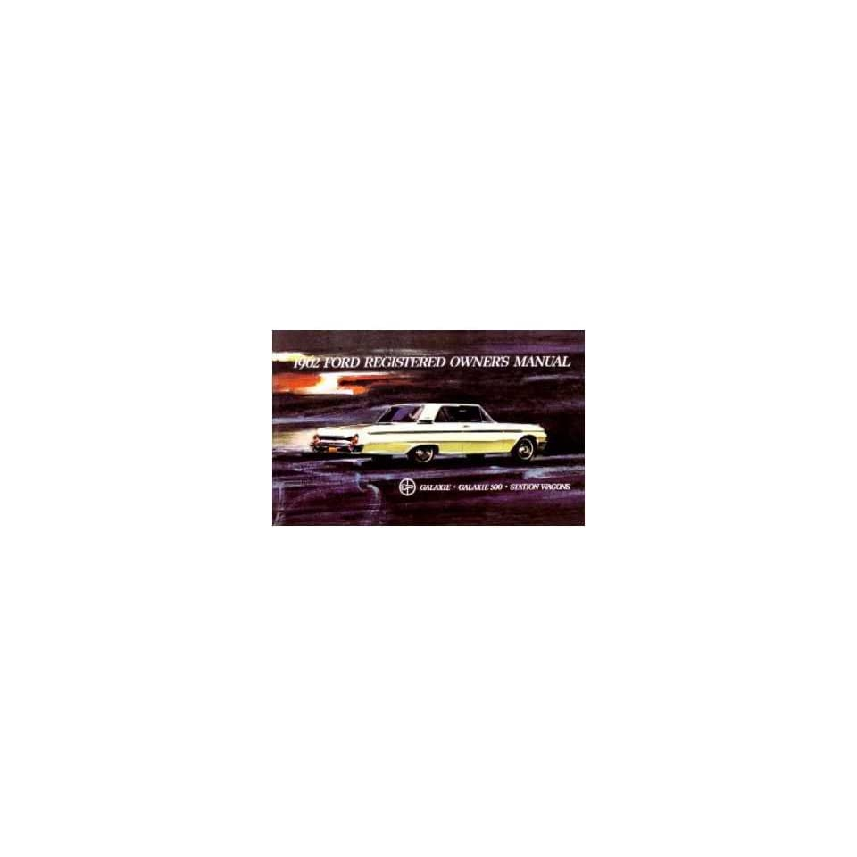 1962 FORD GALAXIE Owners Manual User Guide