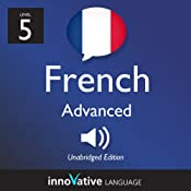Learn French with Innovative Language's Proven Language System - Level 5: Advanced French #2 |  Innovative Language Learning