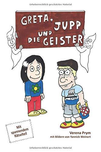 Greta, Jupp und die Geister: Mit spannendem Rätselteil