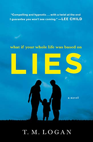 Lies: A Novel (Best Trade In For Iphone 4)