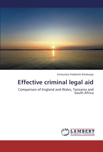 (Effective criminal legal aid: Comparison of England and Wales, Tanzania and South)
