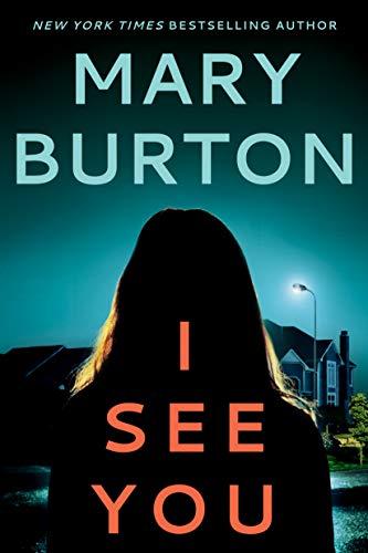 I See You (Criminal Profiler Novel)