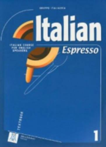 Italian Espresso Textbook 1 (English and Italian Edition) ebook