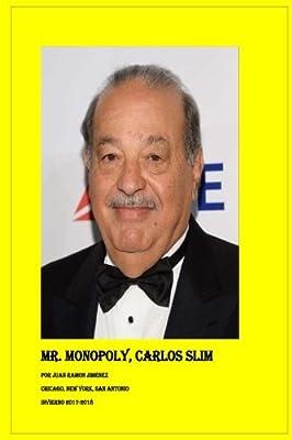 Carlos Slim Mr Monopoly: Lucro, Lujo, Fama y Poder: Amazon.es: Jimenez, Juan Ramon: Libros