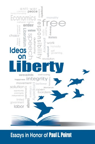 Ideas on Liberty: Essays in Honor of Paul L. Poirot