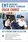 EMT (Emergency Medical Technician) Crash Course Book + Online (EMT Test Preparation) by Christopher Coughlin Ph.D. 1 edition (Textbook ONLY, Paperback)