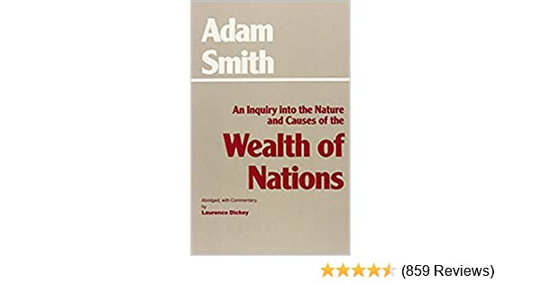 An Inquiry into the Nature and Causes of the Wealth of Nations - Kindle edition by Adam Smith. Literature & Fiction Kindle eBooks @ Amazon.com.
