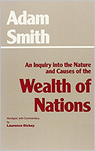 An Inquiry into the Nature and Causes of the Wealth of Nations by [ Smith,