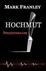 Hochmut: Psychothriller