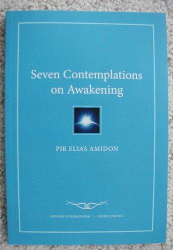 Seven Contemplations on Awakening