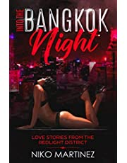 Into The Bangkok Night: Love Stories From The Redlight District