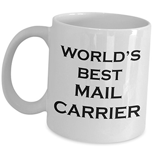 Worlds Best Mail Carrier Coffee Cup Mug Gifts - Mailman Funny Cute Gag Mail Man Postal Postman Letter Postie Appreciation Gift Recognition Award Parcel Courier Post Office Service Job - Prices International Shipping Office Post