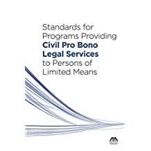 Standards for Programs Providing Civil Pro Bono Legal Services to Persons of Limited Means