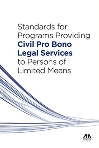 Image result for standards for programs providing civil pro bono legal services to persons of limited means