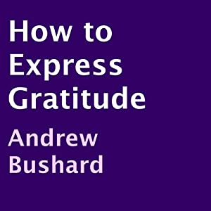How to Express Gratitude Audiobook