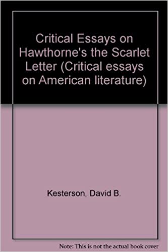 critical essays on hawthornes the scarlet letter critical essays on american literature large type edition edition
