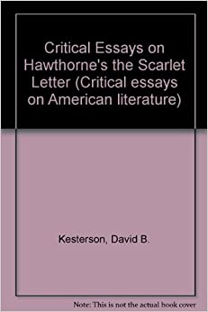 Critical Essays on Hawthorne 39:s quot:the Scarlet Letter quot: (Critical essays on American literature)