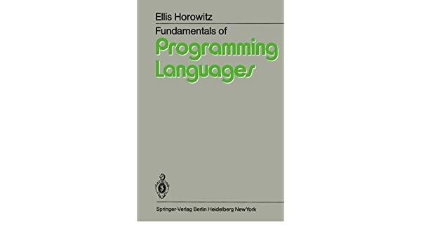 Fundamentals Of Programming Languages By Ellis Horowitz Ebook